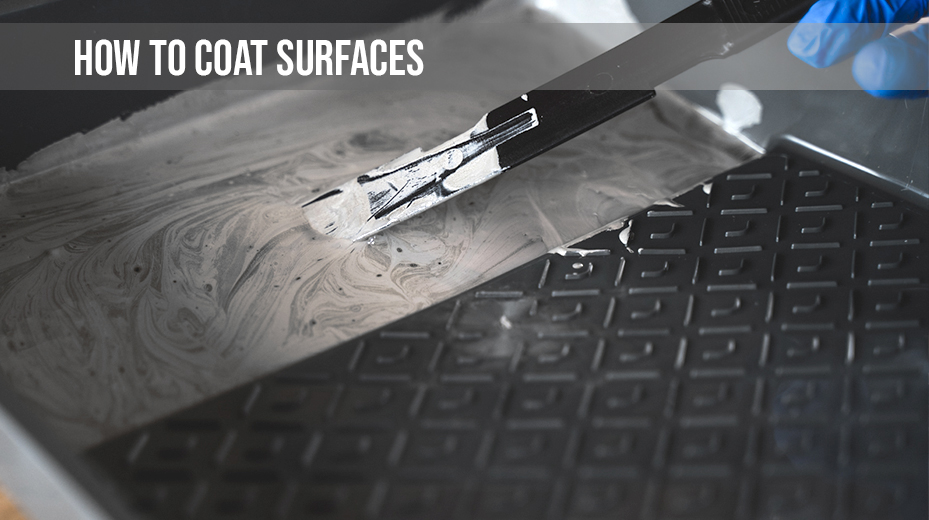 How to Coat Surfaces